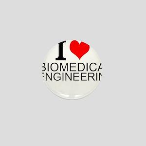 I Love Biomedical Engineering Mini Button