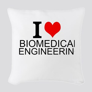 I Love Biomedical Engineering Woven Throw Pillow