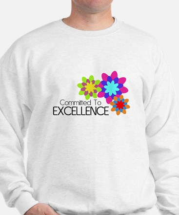 """Committed to Excellence"" Sweatshirt"