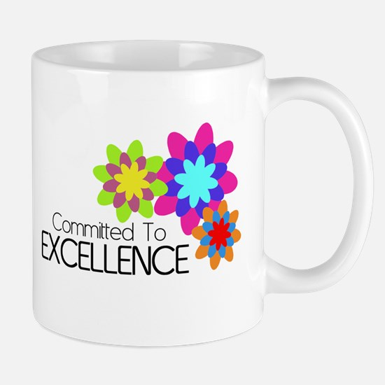 """Committed to Excellence"" Mug"