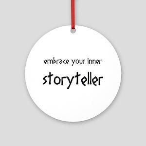 inner storyteller Round Ornament