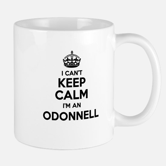 I can't keep calm Im ODONNELL Mugs