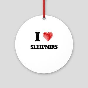 I love Sleipnirs Round Ornament