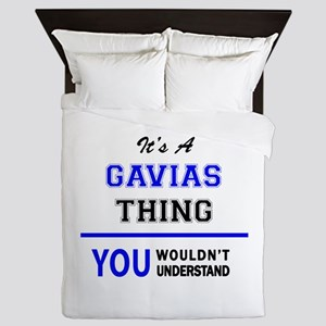 It's a GAVIAS thing, you wouldn't unde Queen Duvet