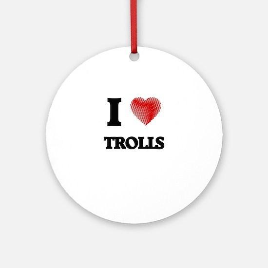 I love Trolls Round Ornament