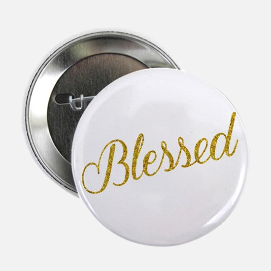 "Blessed Gold Faux Foil Metallic Glitt 2.25"" Button"