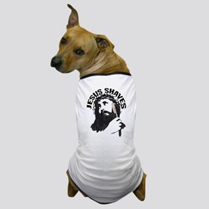 Jesus Shaves BkBk Dog T-Shirt