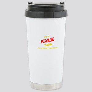 It's KAILIE thing, you wouldn't understand Mugs