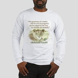 Gandhi Animal Quote ~ Long Sleeve T-Shirt