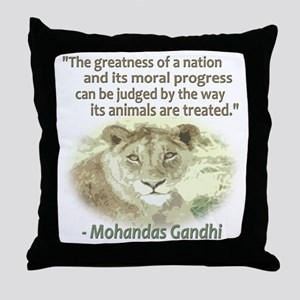 Gandhi Animal Quote ~ Throw Pillow