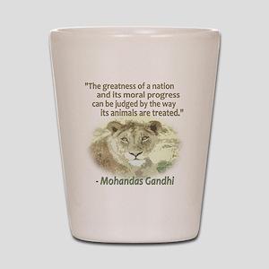 Gandhi Animal Quote ~ Shot Glass