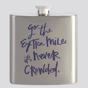 GO THE EXTRA MILE, ITS NEVER CROWDED Flask