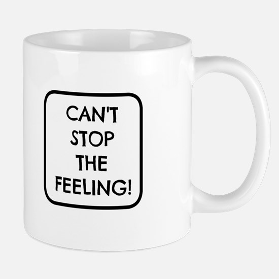 Can't Stop the Feeling Mugs