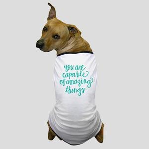 AMAZING THINGS Dog T-Shirt