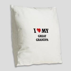 I Love My Great Grandpa Burlap Throw Pillow