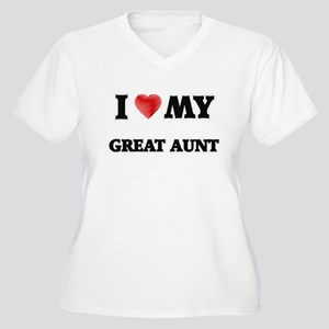 I Love My Great Aunt Plus Size T-Shirt