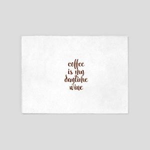 COFFEE IS MY DAYTIME WINE 5'x7'Area Rug