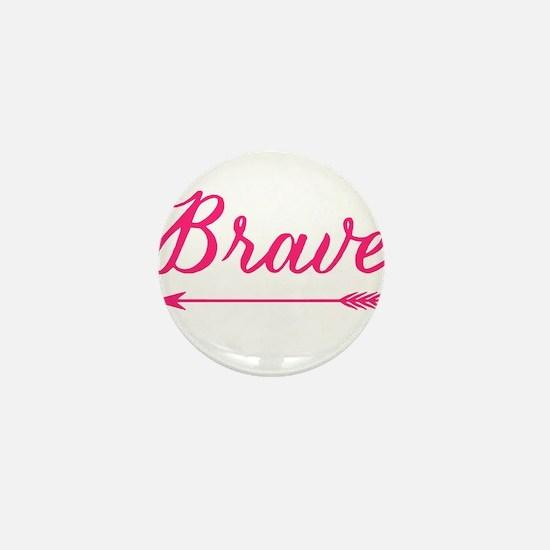 Funny Brave Mini Button