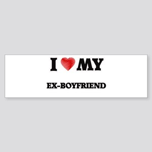 I Love My Ex-Boyfriend Bumper Sticker