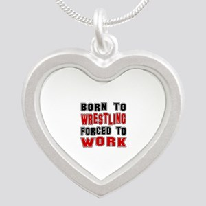 Born To Wrestling Forced To Silver Heart Necklace