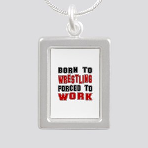 Born To Wrestling Forced Silver Portrait Necklace