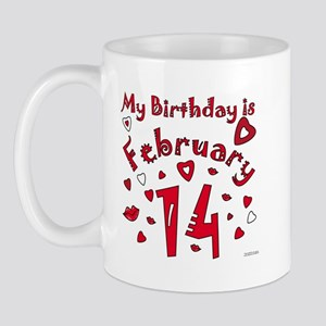Valentine Feb. 14th Birthday Mug
