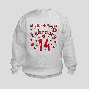 Valentine Feb. 14th Birthday Kids Sweatshirt