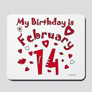 Valentine Feb. 14th Birthday Mousepad
