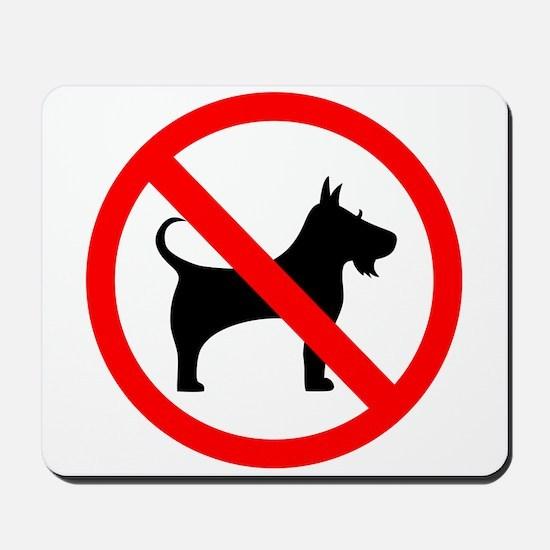No dog sign Mousepad