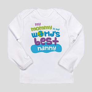 Nanny Gift for Kids Long Sleeve Infant T-Shirt