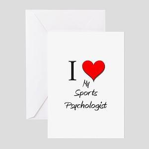 I Love My Sports Psychologist Greeting Cards (Pk o