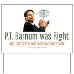 P.T. Barnum Al Gore Yard Sign