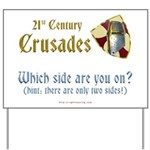21st Century Crusades Yard Sign