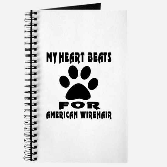 My Heart Beats For American Wirehair Cat Journal