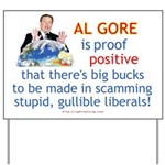 Al Gore & Gullible Libs Yard Sign