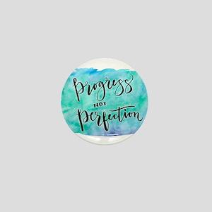 Progress not Perfection Mini Button