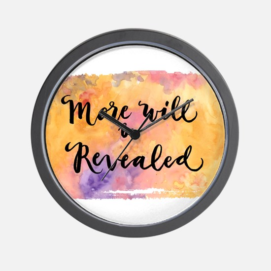 More Will be Revealed Wall Clock