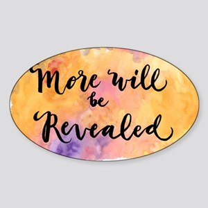 More Will be Revealed Sticker