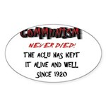Never Died Oval Sticker