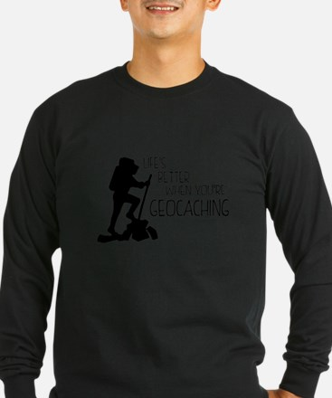 Lifes Better When Youre Geocaching Long Sleeve T-S