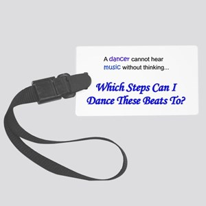 Dancer & Music! Large Luggage Tag
