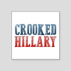 "Crooked Hillary Square Sticker 3"" x 3"""