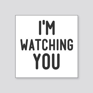 I'm Watching You Sticker