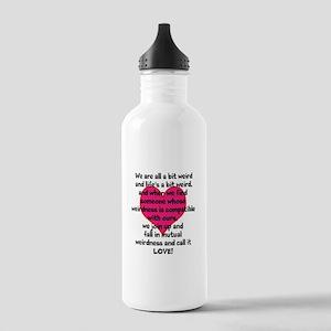 Weirdness is Love Water Bottle