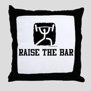 RAISE THE BAR Throw Pillow