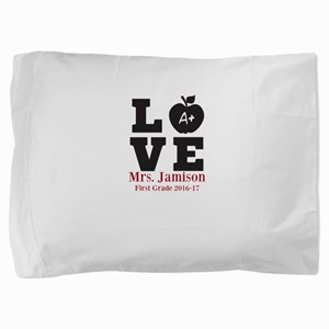 Love for My Teacher Personalized Pillow Sham
