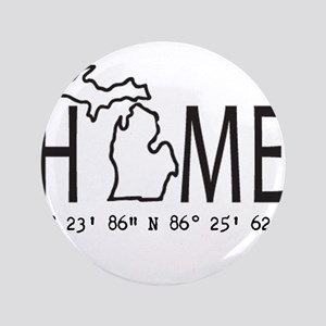 Michigan is My Home Coordinates Personalized Butto