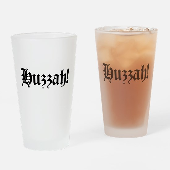 Huzzah! Drinking Glass