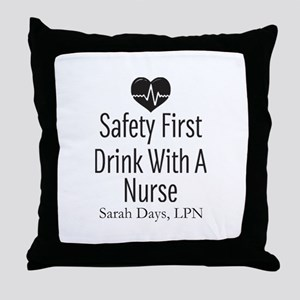 Drink with a Nurse Personalized Throw Pillow