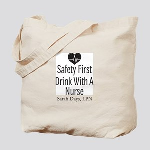 Drink with a Nurse Personalized Tote Bag